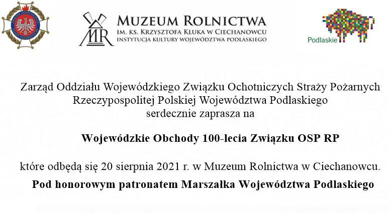 Wojewódzkie Obchody 100-lecia Związku OSP RP – zaproszenie